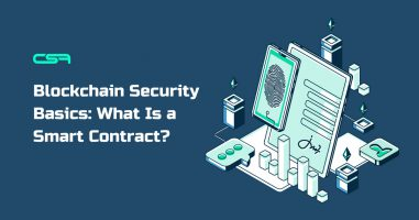 Blockchain Security Basics: What Is a Smart Contract